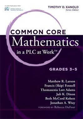 Common Core Mathematics in a PLC at Work™, Grades 3–5