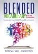 Blended Vocabulary for K–12 Classrooms