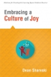 Embracing a Culture of Joy