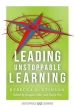 Leading Unstoppable Learning