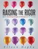 Raising the Rigor