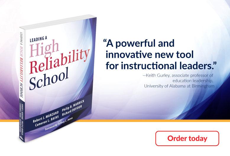 Leading a High Reliability School