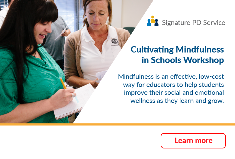 Cultivating Mindfulness Signature PD Service