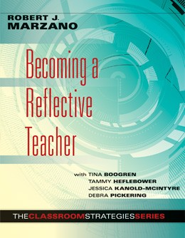 Marzano Research | Becoming a Reflective Teacher, Tips
