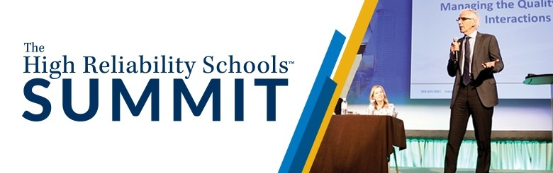 High Reliability Schools™ Summit