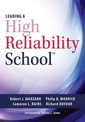 Leading a High Reliability School™