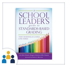 Standards-Based Grading for School Leaders