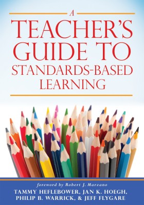 A Teacher's Guide to Standards-Based Learning