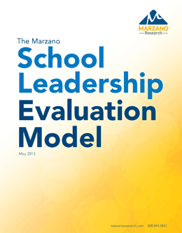 The Marzano School Leadership Evaluation Model