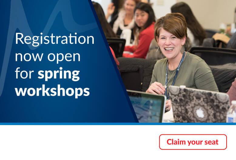 Registration now open for spring workshops