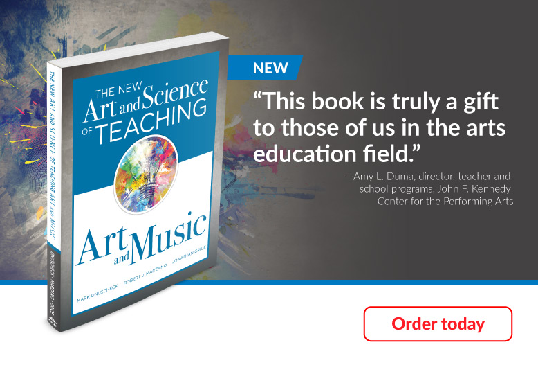 New book, The New Art and Science of Teaching Art and Music