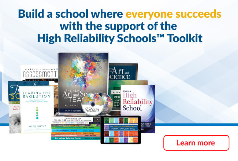 Build a school where everyone succeeds with the support of the High Reliability Schools Toolkit