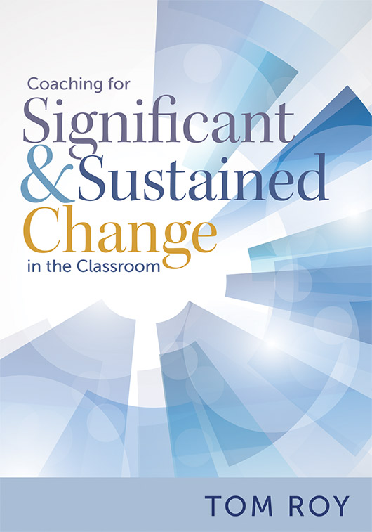 Coaching for Significant and Sustained Change in the Classroom Book Study