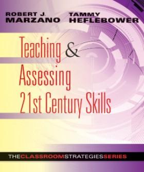 Teaching & Assessing 21st Century Skills