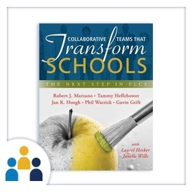 Collaborative Teams That Transform Schools