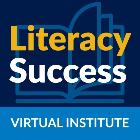 Literacy Success Virtual Institute: The Critical Role of Basic Vocabulary Instruction