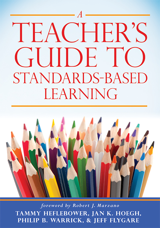 A Teacher's Guide to Standards-Based Learning Book Study
