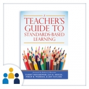 Teacher's Guide to Standards-Based Learning