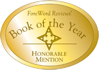 2011 Foreword Book of the Year Honorable Mention